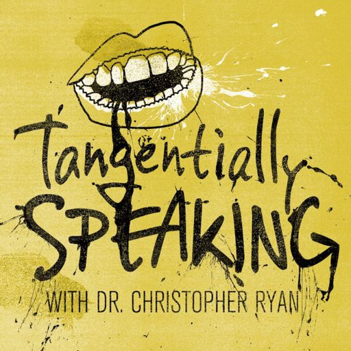 Cover art for podcast Tangentially Speaking with Christopher Ryan