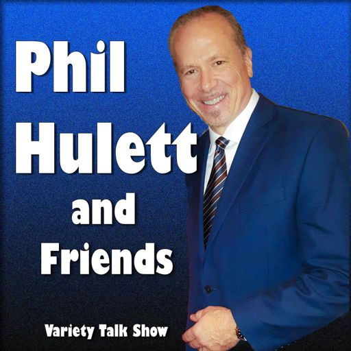 Cover art for podcast Phil Hulett and Friends