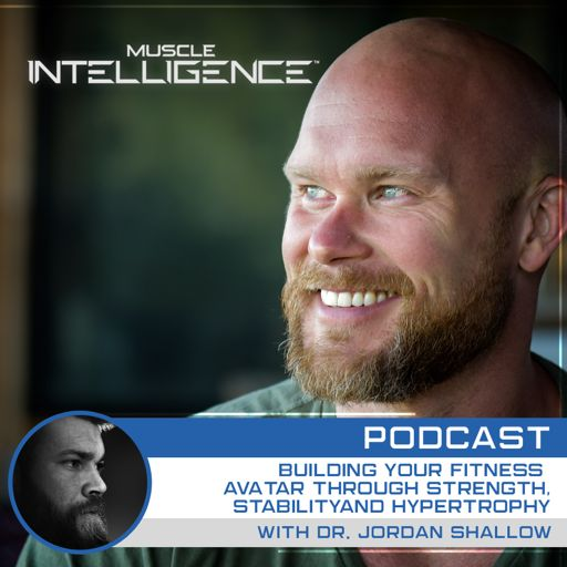 162- Integration of Strength, Stability and Hypertrophy with Dr