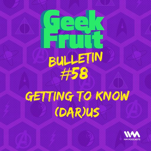 Ep  108: What a Cartoon Episode Part 2 from Geek Fruit Podcast on