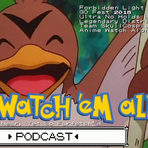 Gotta Watch'em All Podcast 43 - Attack of the Prehistoric Pokemon