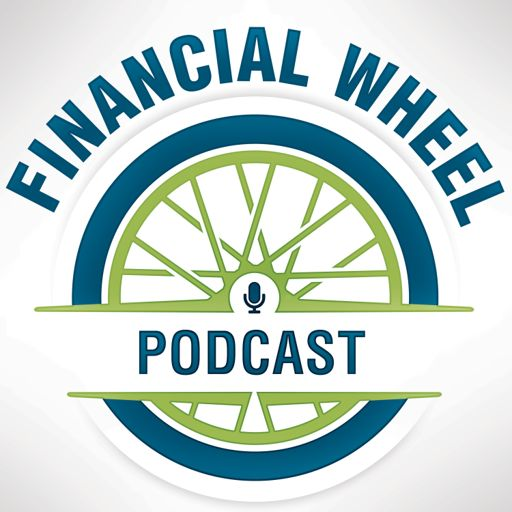 Cover art for podcast The Financial Wheel Podcast