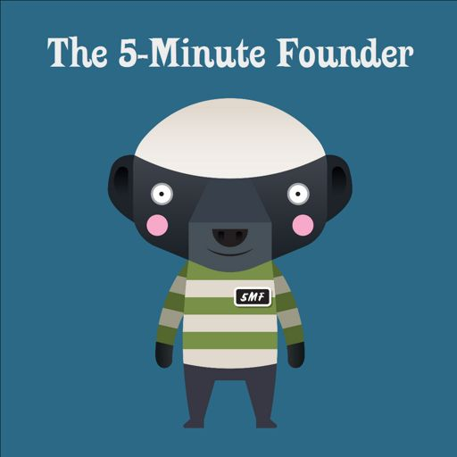 Cover art for podcast The 5-Minute Founder