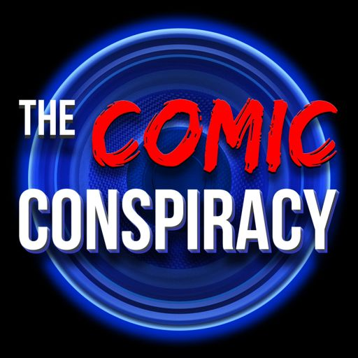 Cover art for podcast The Comic Conspiracy
