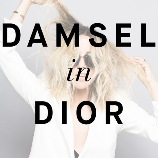Cover art for podcast Damsel in Dior