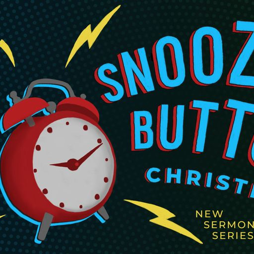 Snooze Button Christianity: Forgiveness from Foundations