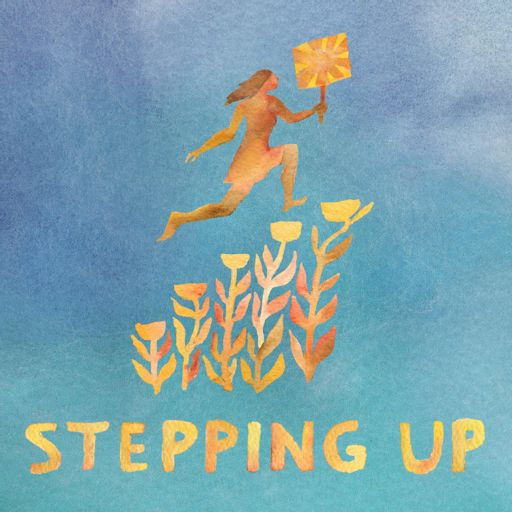 Cover art for podcast Stepping Up