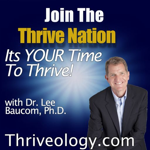 Cover art for podcast The Thriveology Podcast For Thrive Nation
