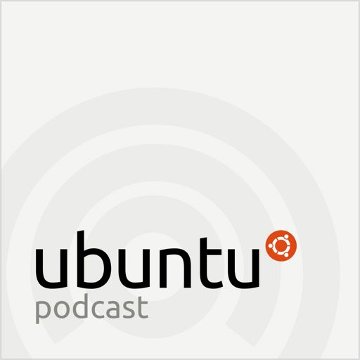 S09E31 – Bull In A China Shop from Ubuntu Podcast on RadioPublic