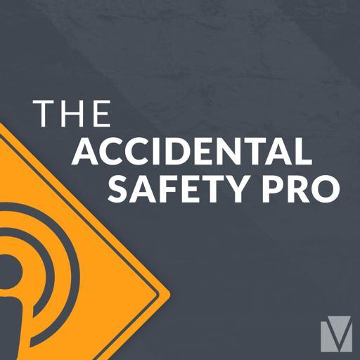 Cover art for podcast The Accidental Safety Pro