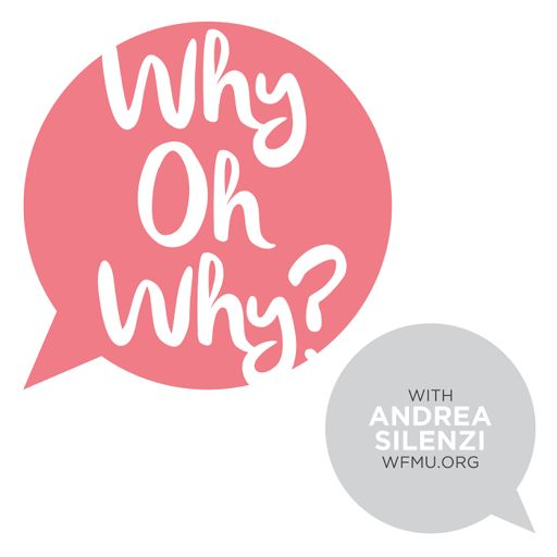 Cover art for podcast Why Oh Why? with Andrea Silenzi | WFMU