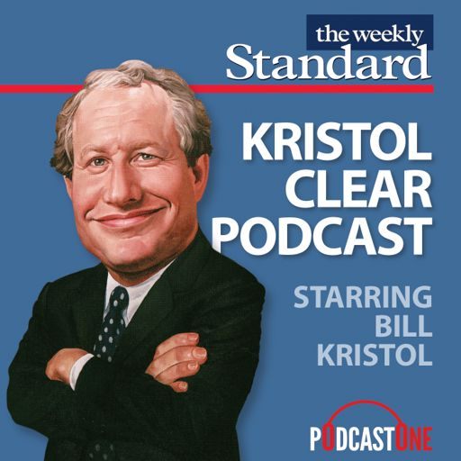 Cover art for podcast Kristol Clear Podcast with Bill Kristol