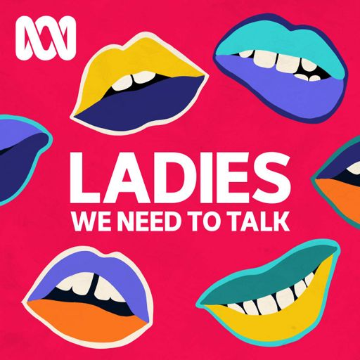 Cover art for podcast Ladies, We Need To Talk