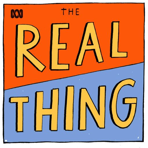 Cover art for podcast The Real Thing - ABC