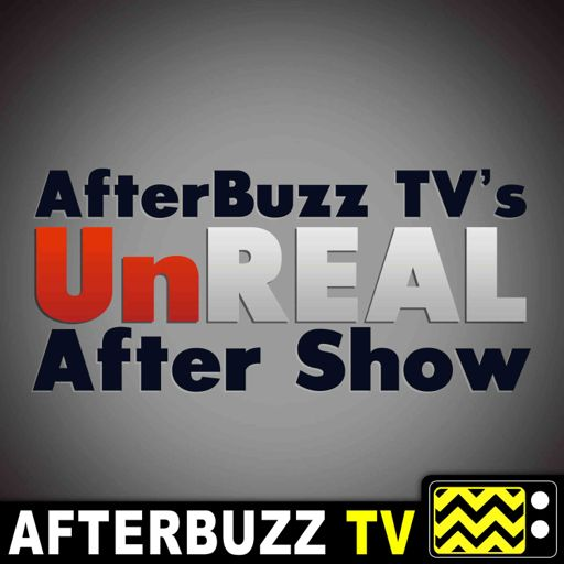 Cover art for podcast UnReal Reviews and After Show - AfterBuzz TV