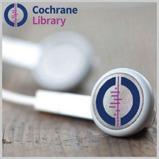 Cover art for podcast Podcasts from the Cochrane Library