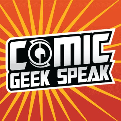 Cover art for podcast Comic Geek Speak Podcast - The Best Comic Book Podcast