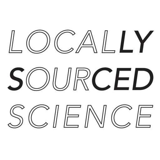 Cover art for podcast Locally Sourced Science