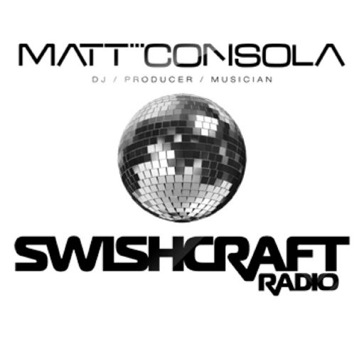 Swishcraft Radio Episode #293 from Matt Consola presents