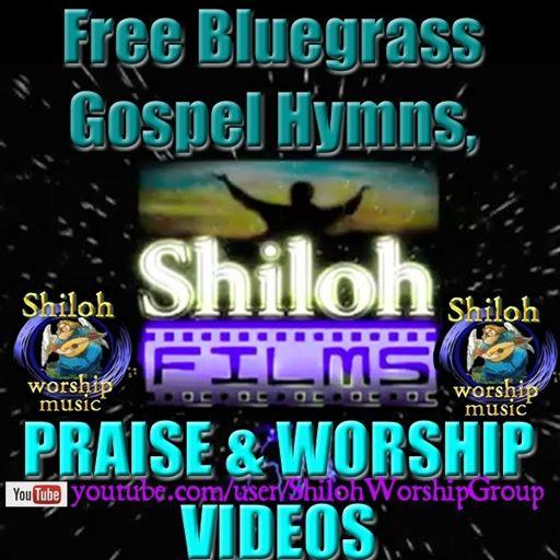 Free Bluegrass Gospel Hymns, Praise and Worship Videos on