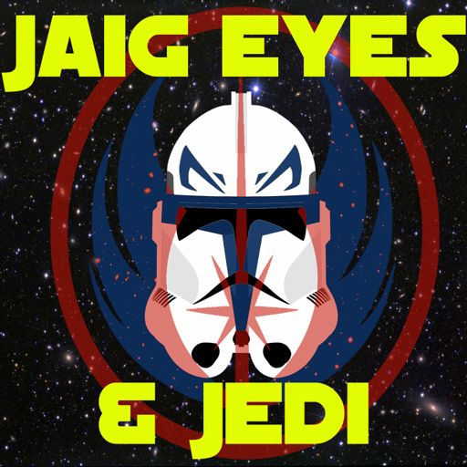 Cover art for podcast Jaig Eyes And Jedi