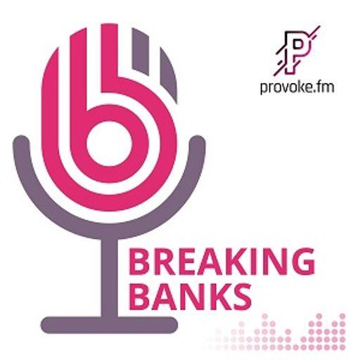 Cover art for podcast Breaking Banks Fintech
