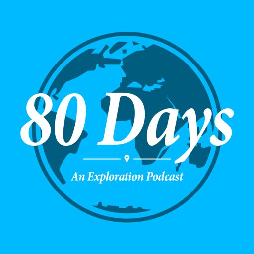 Cover art for podcast 80 Days: An Exploration Podcast