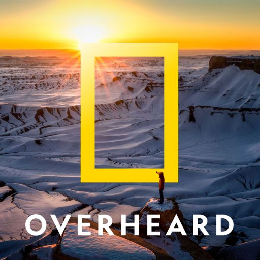 Cover art for podcast Overheard at National Geographic