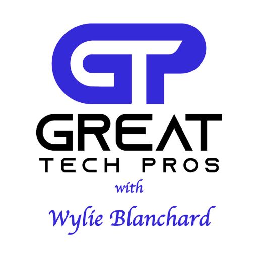 Cover art for podcast Great Tech Pros with Wylie Blanchard