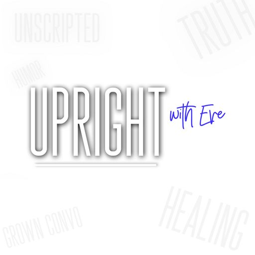 Cover art for podcast Upright with Eve