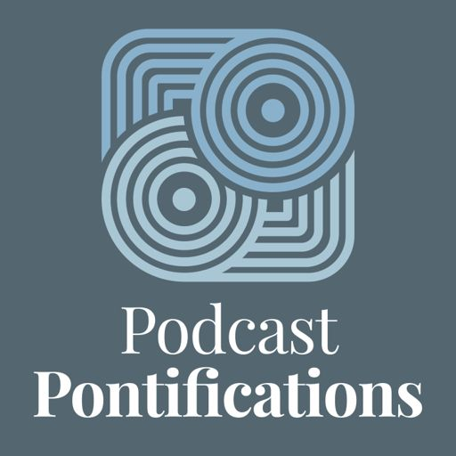 Cover art for podcast Podcast Pontifications