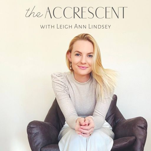 Cover art for podcast The Accrescent: Holistic Lifestyle Backed by Science