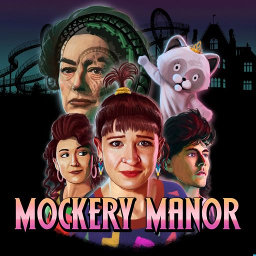 Cover art for podcast Mockery Manor