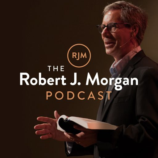 Cover art for podcast The Robert J. Morgan Podcast