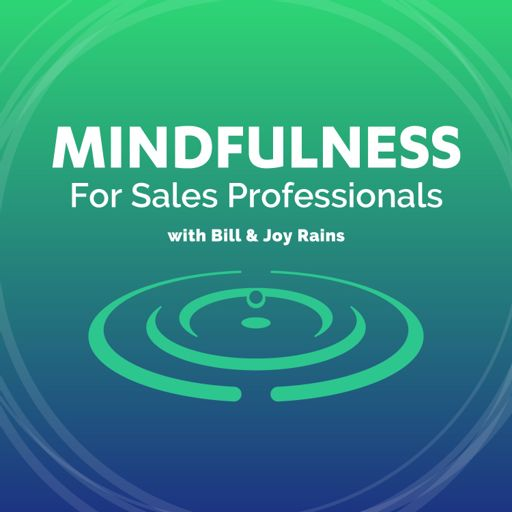 Cover art for podcast Mindfulness for Sales Professionals