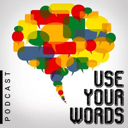 Cover art for podcast Use Your Words