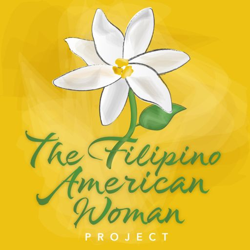 Cover art for podcast The Filipino American Woman Project