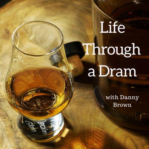 Cover art for podcast Life Through a Dram