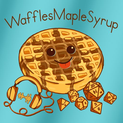 Cover art for podcast WafflesMapleSyrup: Starfinder, Pathfinder 2e, and other TTRPGs