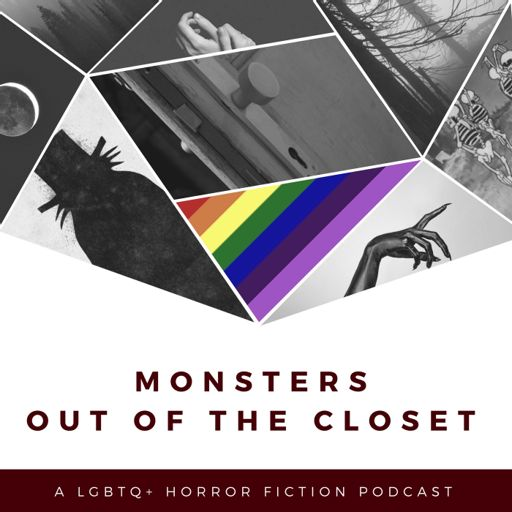 Cover art for podcast Monsters Out of the Closet