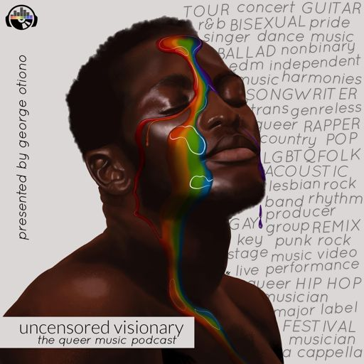 Cover art for podcast Uncensored Visionary: The Queer Music Podcast