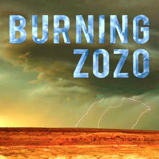 Cover art for podcast Burning Zozo