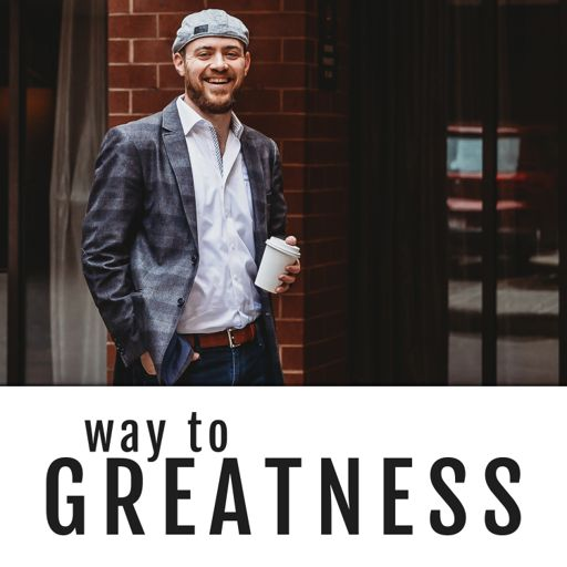 Cover art for podcast Way To Greatness