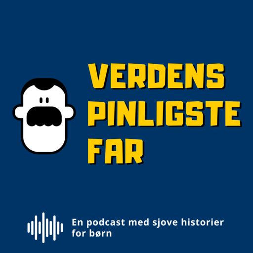 Cover art for podcast Verdens Pinligste Far