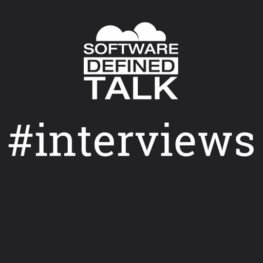 Episode 59: Fear of FANG from Software Defined Interviews on