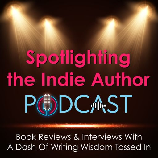 Cover art for podcast Spotlighting the Indie Author