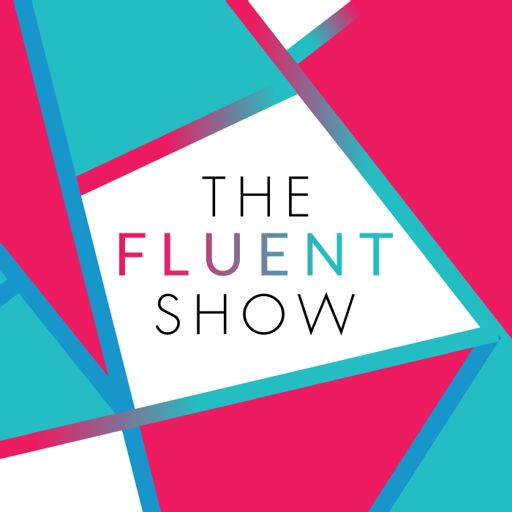 Cover art for podcast The Fluent Show