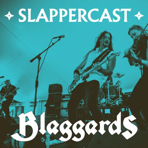 Cover art for podcast SlapperCast: a weekly talk show with Blaggards