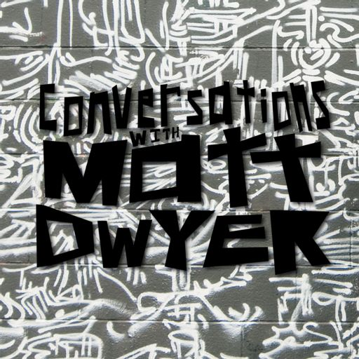 Cover art for podcast Conversations With Matt Dwyer