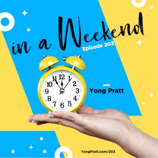 In a Weekend with Yong Pratt on RadioPublic